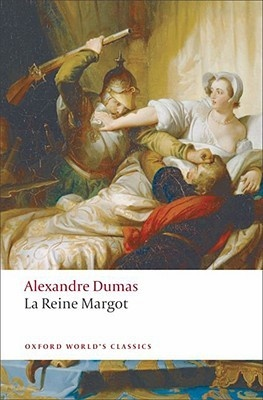 Dumas: La Reine Margot dumas a le capitaine paul