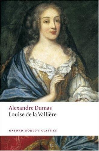 Dumas: Louise De La Valliere dumas a le capitaine paul