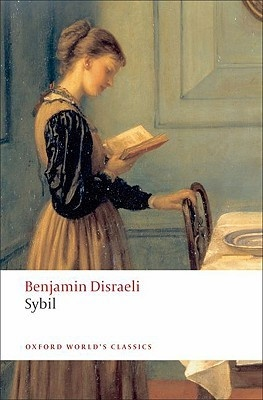 Disraeli: Sybil;Or Two Nations disraeli sybil or two nations