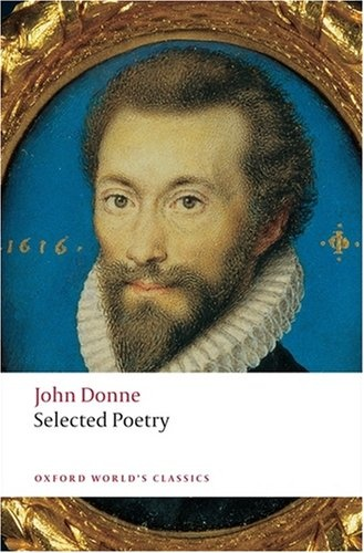 Donne: Selected Poetry milton s selected poetry and prose nce