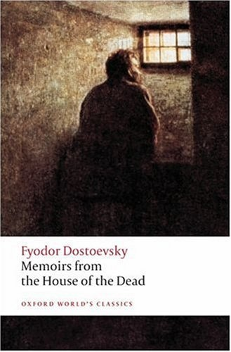 Dostoevsky: Memoirs From The House... dostoevsky f the gambler and the house of the dead