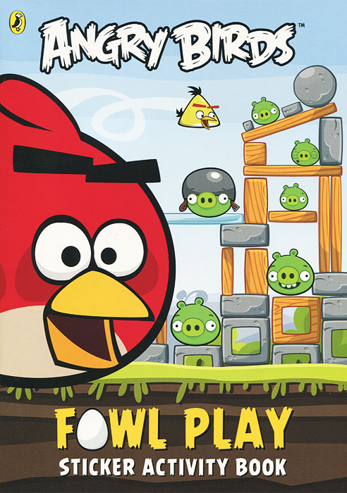 Angry Birds: Fowl Play: Sticker Activity Book angry birds fowl play sticker activity book
