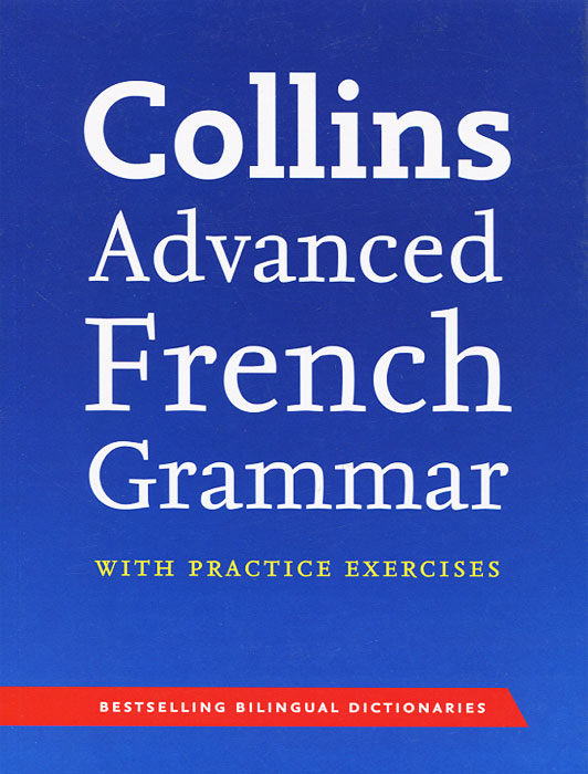 Collins Advanced French Grammar with Practice Exercises easy learning speak french with cdx2