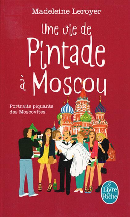 Une vie de pintade a Moscou moscou