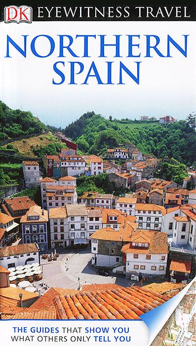 Eyewitness Travel Guide: Northern Spain натенный аксессуар northern thailand street f0080