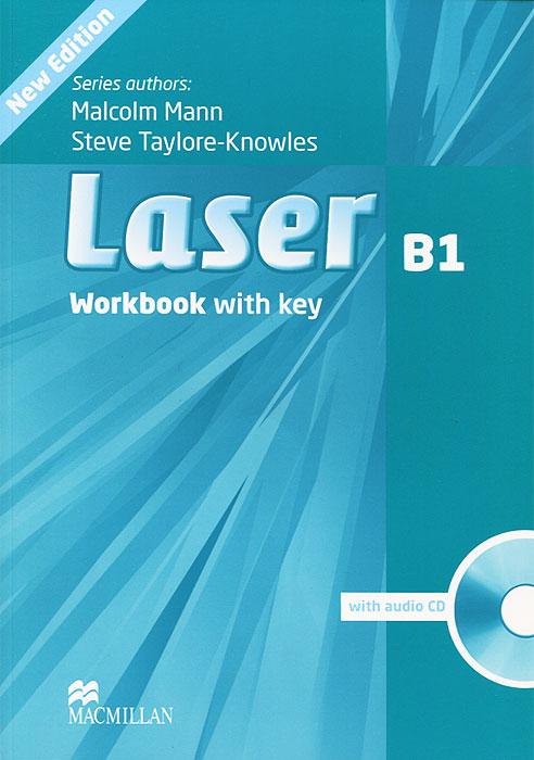 Laser B1: Workbook With Key (+ CD-ROM)