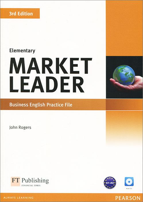 Market Leader: Elementary: Business English Practice File (+ CD) murphy r essential grammar in use 3rd edition classware for elementary students of english dvd rom