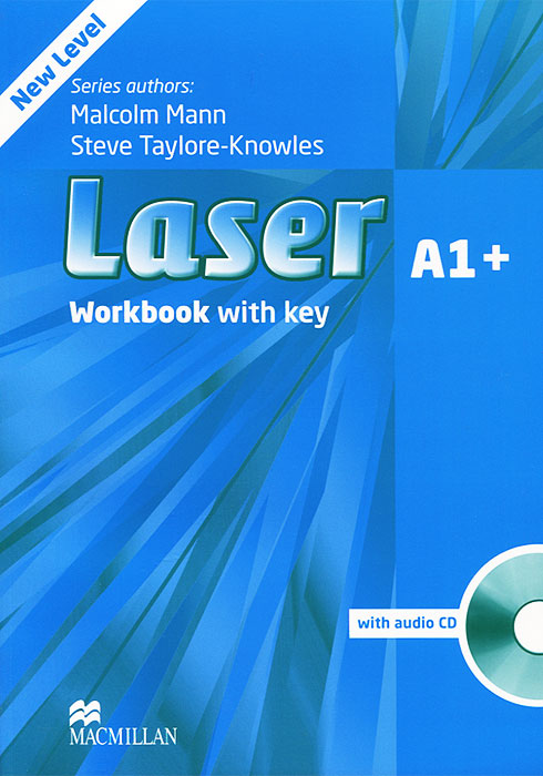 Laser A1+: Workbook with Key (+ CD-ROM) laser a2 workbook with key cd