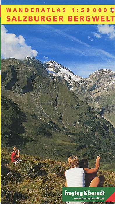 Salzburger Bergwelt: Wanderatlas salzburg leisure atlas salzburg freizeitatlas