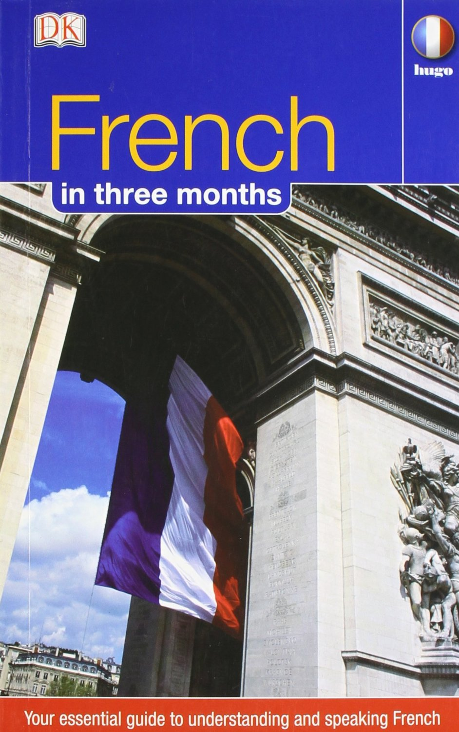 Hugo In Three Months: French hugo in three months french