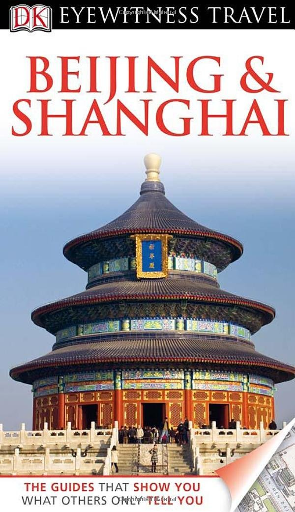 DK Eyewitness Travel Guide: Beijing & Shanghai