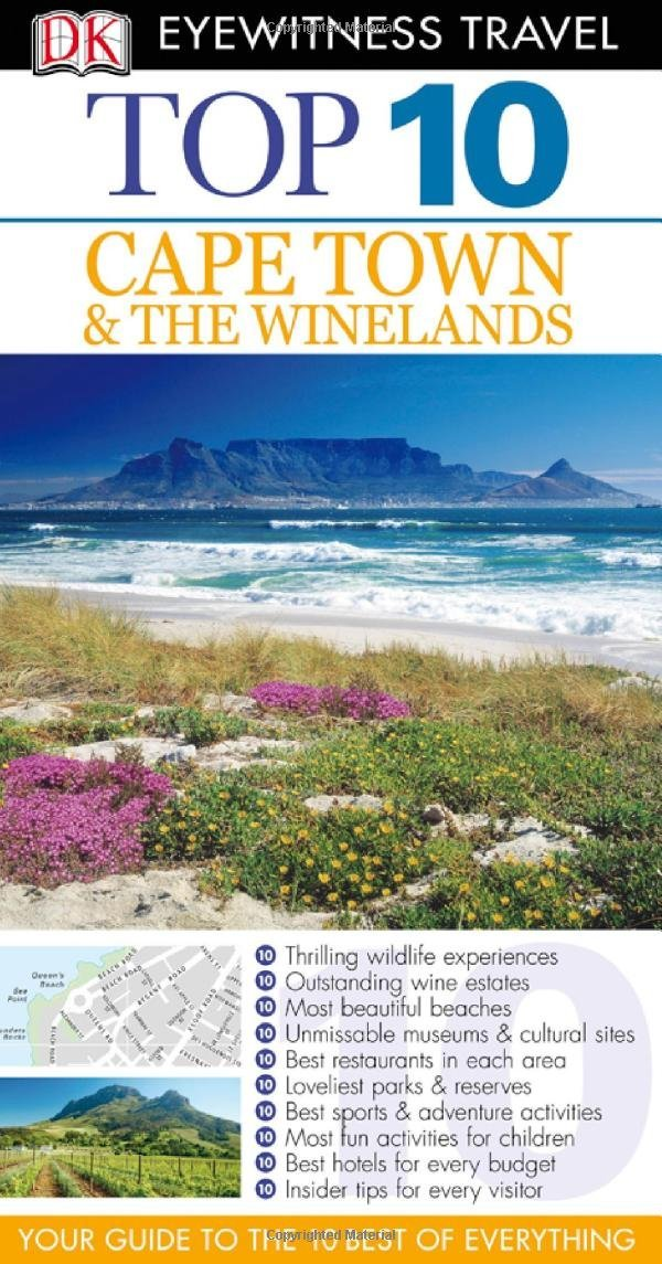 DK Eyewitness Top 10 Travel Guide: Cape Town and the Winelands barbara taylor dk eyewitness books arctic and antarctic