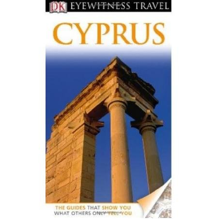 DK Eyewitness Travel Guide: Cyprus barbara taylor dk eyewitness books arctic and antarctic