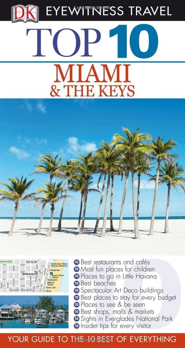 DK Eyewitness Top 10 Travel Guide: Miami & the Keys the black keys the black keys el camino 2 lp