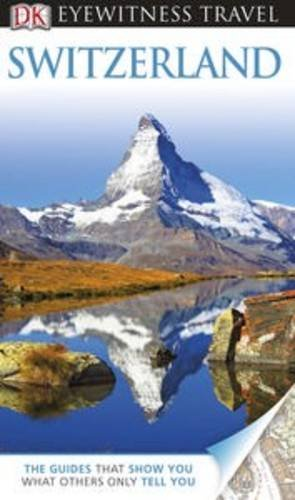 Zakazat.ru DK Eyewitness Travel Guide: Switzerland