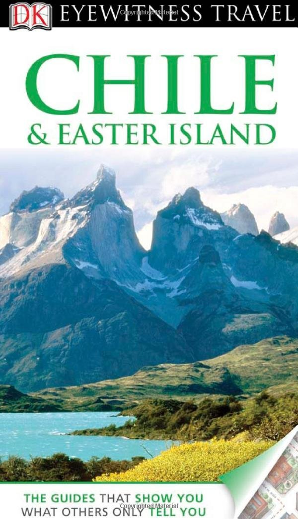 DK Eyewitness Travel Guide: Chile & Easter Island dk eyewitness travel guide naples