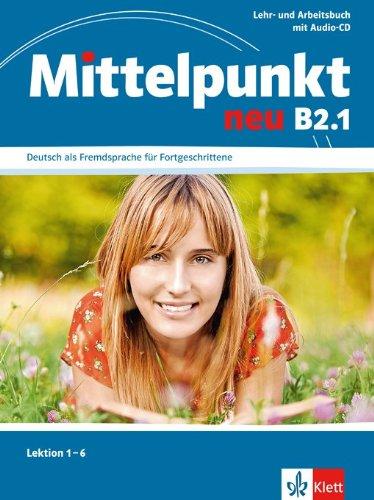 Lehr- und Arbeitsbuch, Lektionen 1-6 mit Audio-CD zum Arbeitsbuch arbeitsbuch m 2 audio cds