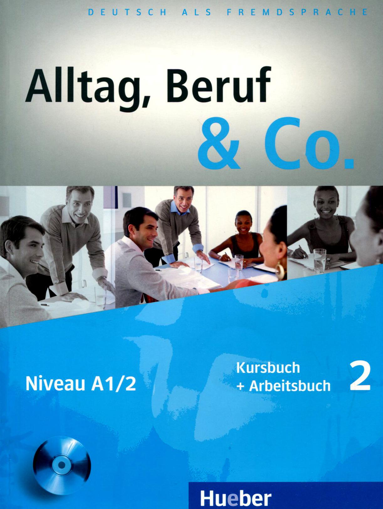 Alltag, Beruf & Co.:...