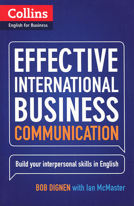 Effective Internatiomal Business Communication 50 ways to improve your business english without too much effort