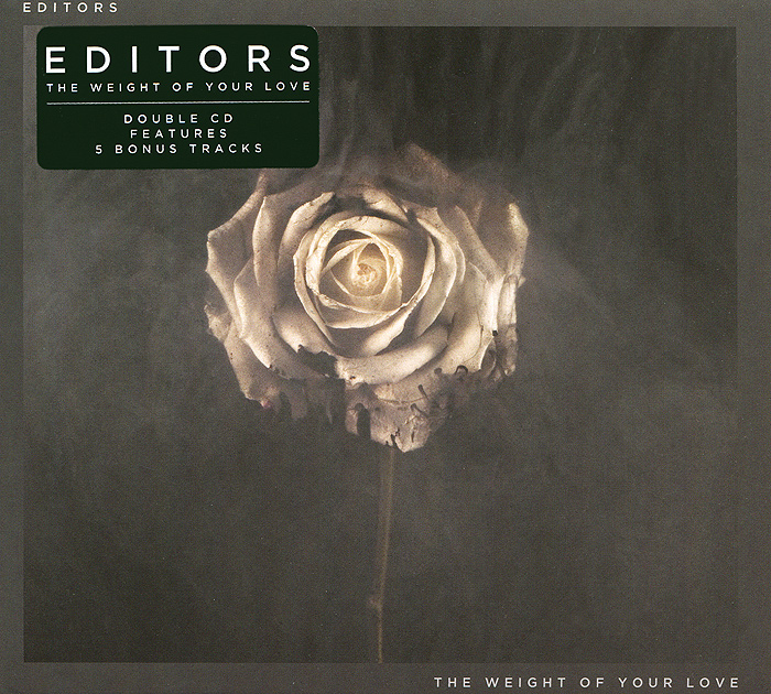 Editors Editors. The Weight Of Your Love (2 CD)