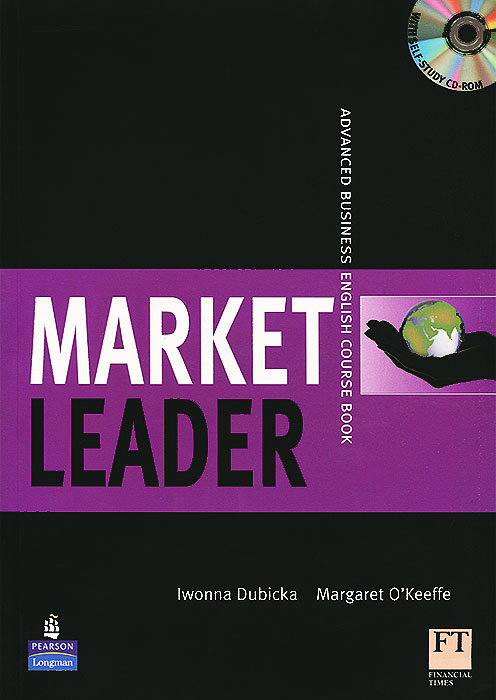 Market Leader: Advanced: Business English Course Book (+ CD-ROM) business english handbook advanced cd