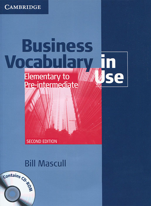 Business Vocabulary in Use: Elementary to Pre-intermediate (+ CD-ROM) cambridge learners dictionary english russian paperback with cd rom