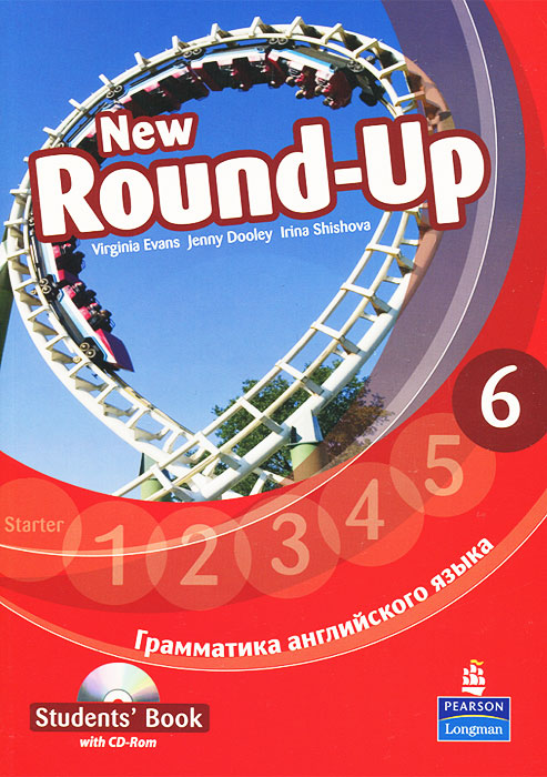 New Round-Up: Student's Book: Level 6 / Грамматика английского языка 6 (+ CD-ROM) evans v new round up 5 student's book грамматика английского языка russian edition with cd rom 4 th edition