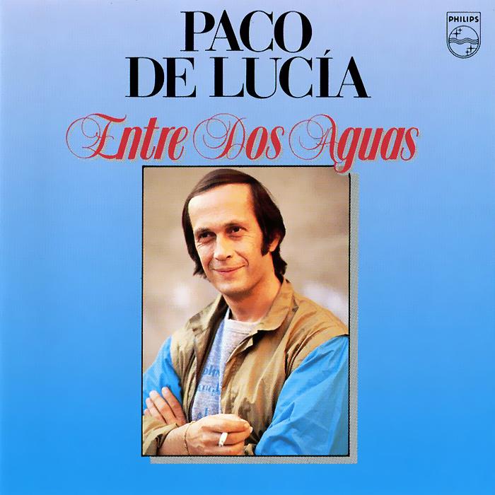 Paco De Lucia. Entre Dos Aguas