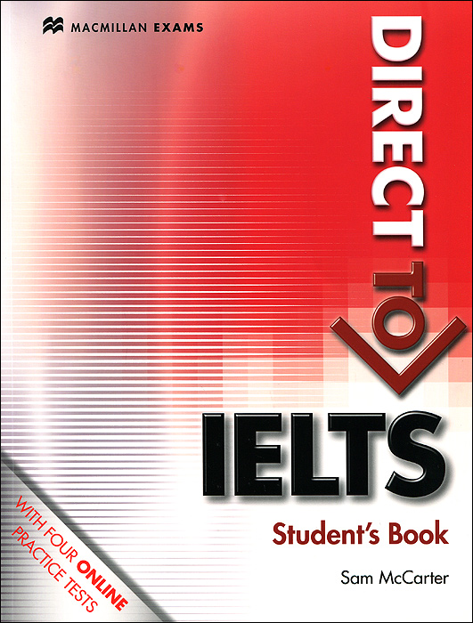 Direct to IELTS: Student Book milton j bell h neville p ielts practice tests 1 with answers