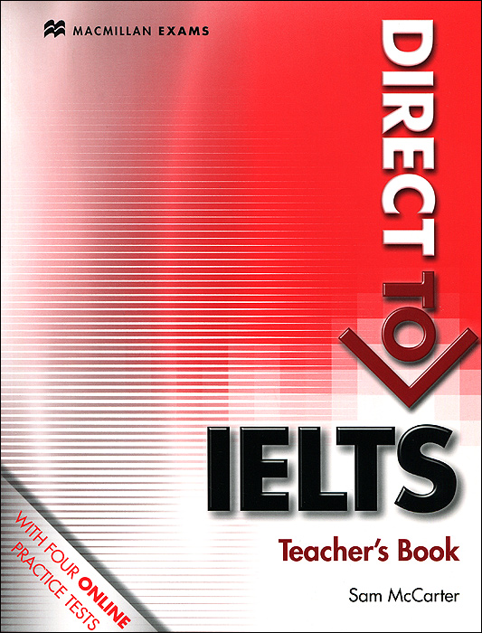 Direct to IELTS: Teacher's Book milton j bell h neville p ielts practice tests 1 with answers