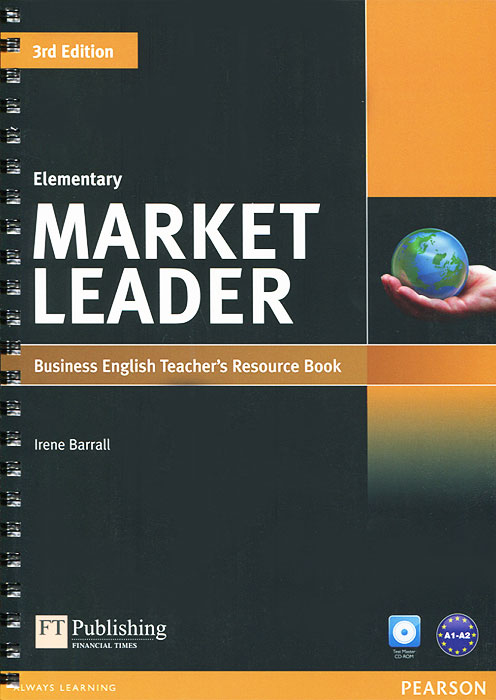 Market Leader: Elementary: Business English Teacher's Resource Book (+ CD-ROM) market leader pre intermediate business english course book cd rom cd