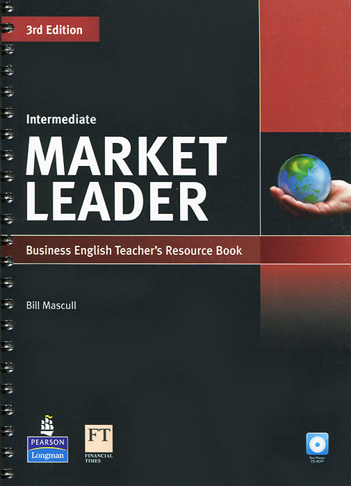Market Leader: Intermediate Teacher's Resource Book (+ CD-ROM) market leader pre intermediate business english teacher s resource book cd rom