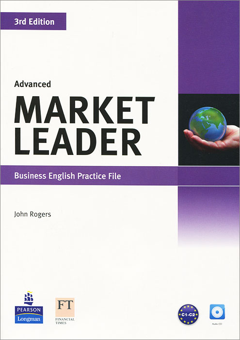 Market Leader: Advanced: Business English Practise File (+ CD) market leader advanced business english course book dvd rom