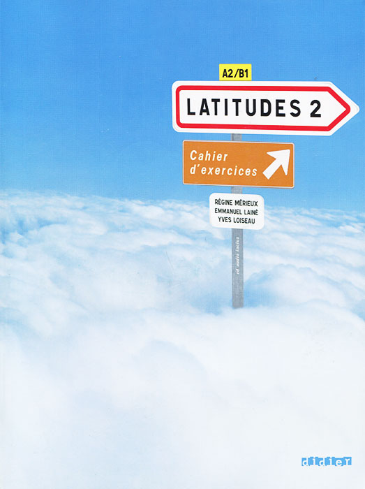 Latitudes 2: Cahier d'exercices (+ CD-ROM) latitudes