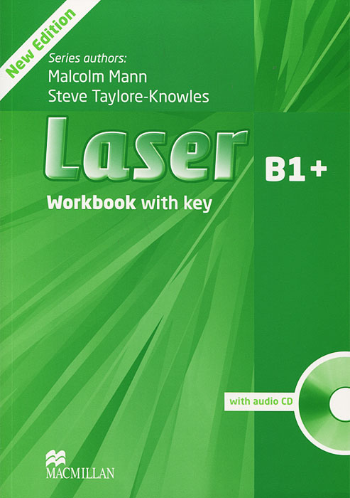 Laser B1+: Workbook With Key (+ CD-ROM) laser a2 workbook with key cd rom