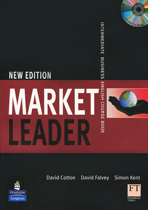Market Leader: Intermediate Business English Course Book (+ CD-ROM) brook hart g clark d business benchmark 2nd edition upper intermediate bulats and business vantage teacher s resource book