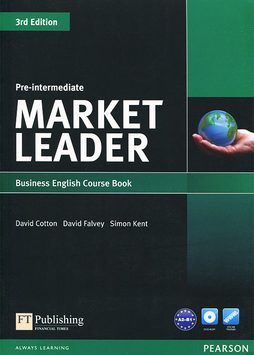 Market Leader: Pre-intermediate: Business English Course book (+ DVD-ROM) [market leader pre intermediate business english course