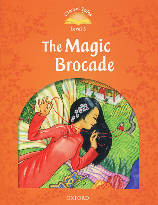 Classic Tales: Level 5: The Magic Brocade wholesale genuine books the call of the wilderness love life books children s books classic literary masterpiece