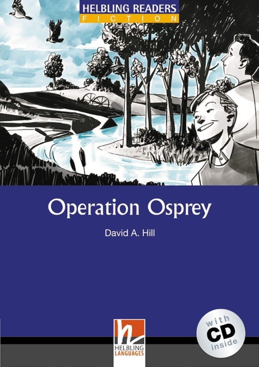 Operation Osprey + CD (Level 4) by David A. Hill