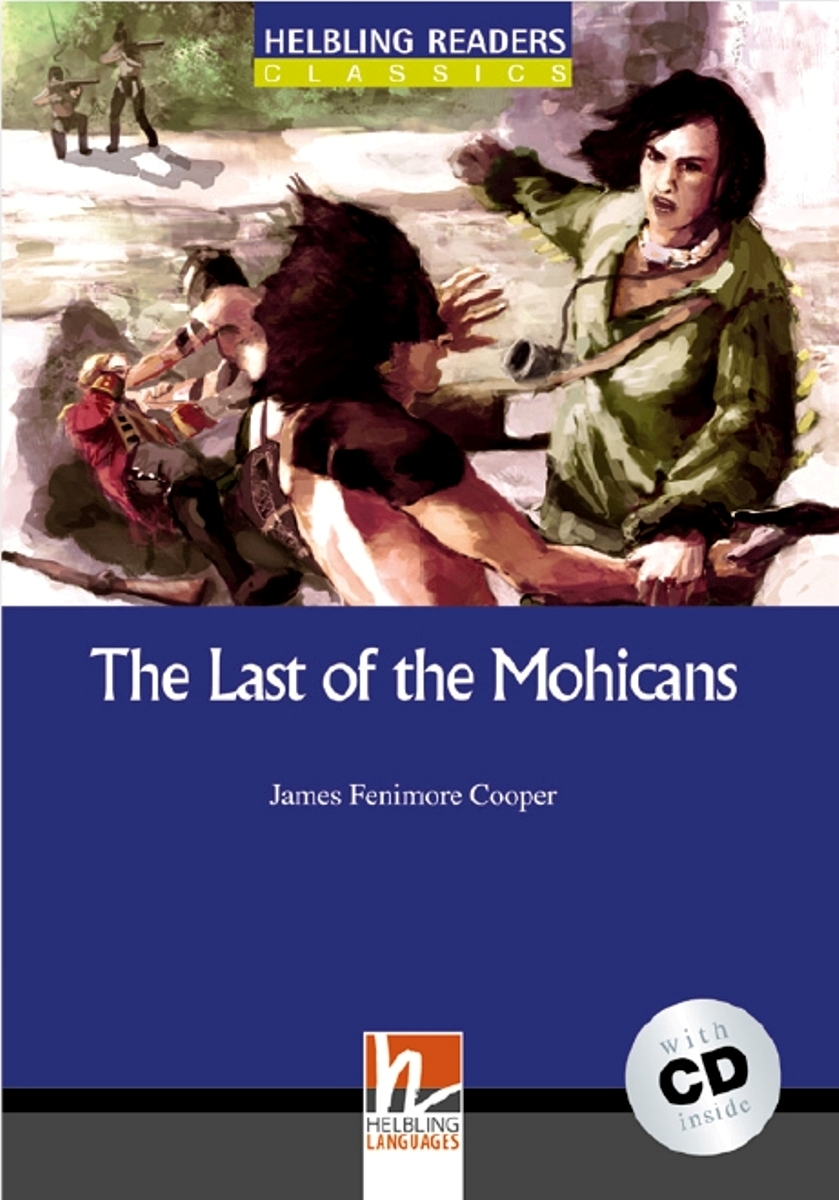 The Last of the Mohicans + CD (Level 4) by James Fenimore Cooper