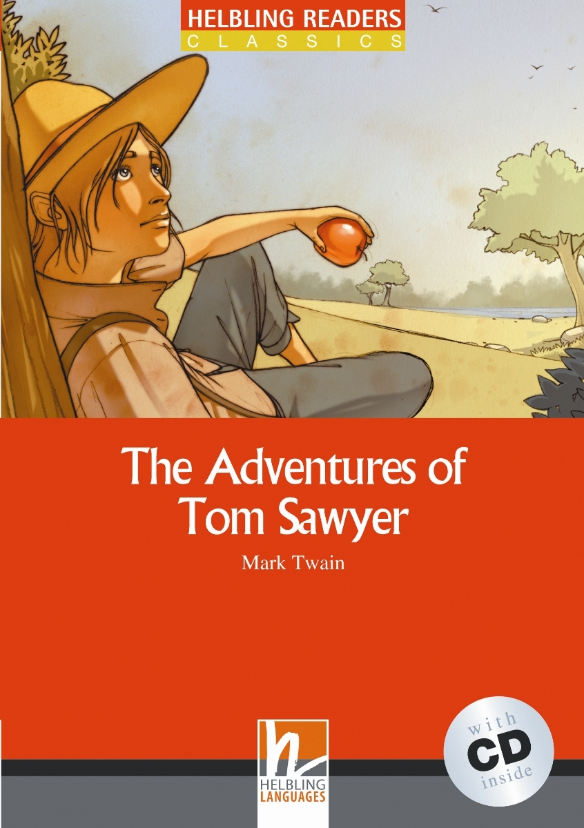 The Adventures of Tom Sawyer + CD (Level 3) by Mark Twain, adapted by David A. Hill twain m the adventures of tom sawyer stage 2 cd