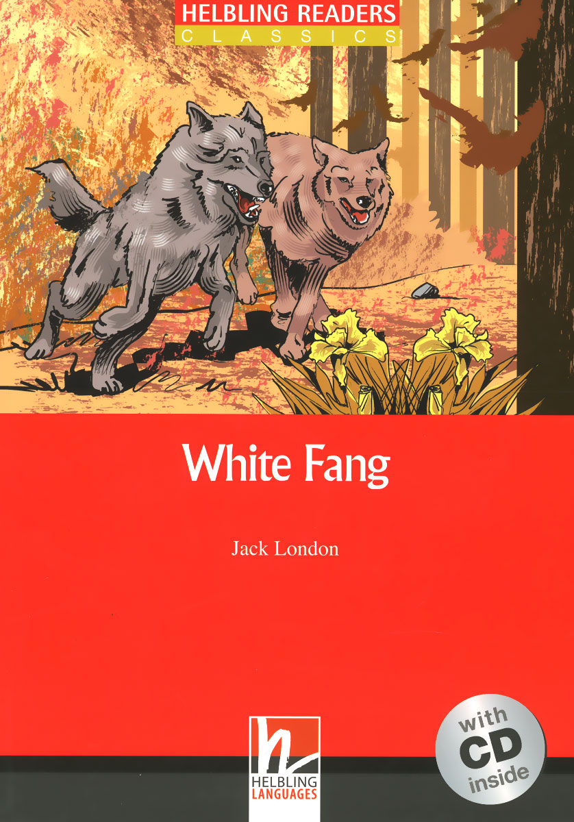 White Fang: Level 3 (+ CD) dog will have his day