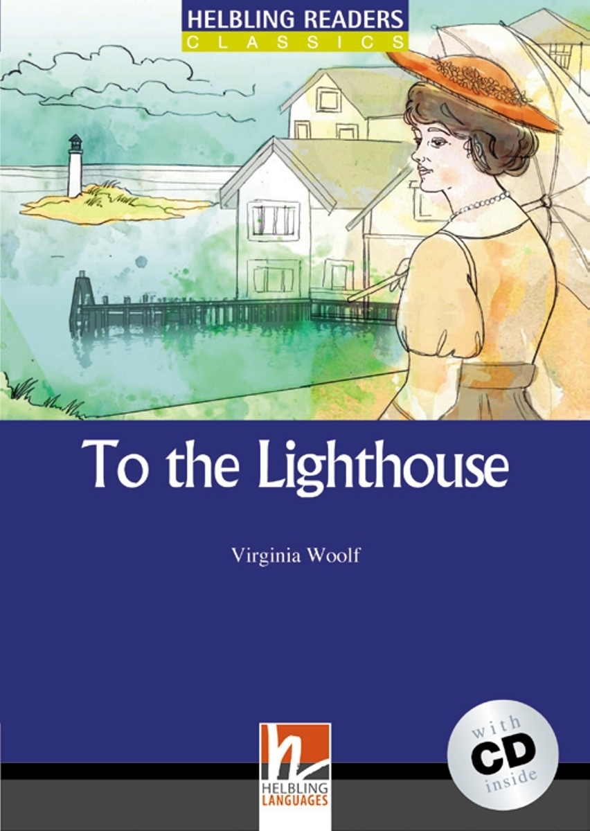 To the Lighthouse (+ CD) to the lighthouse