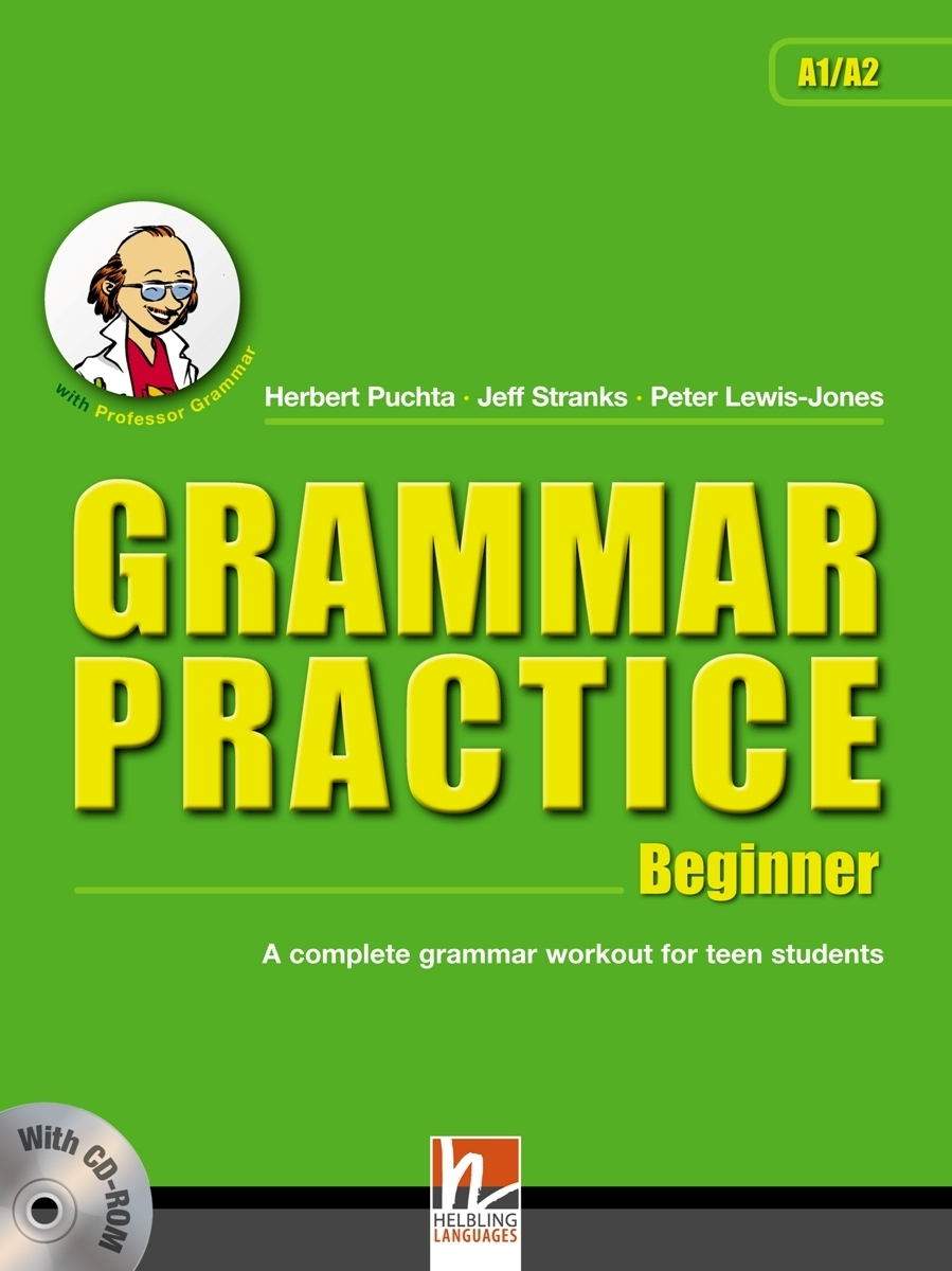 Grammar Practice: Beginner: A Complete Grammar Workout for Teen Students (+ CD-ROM)