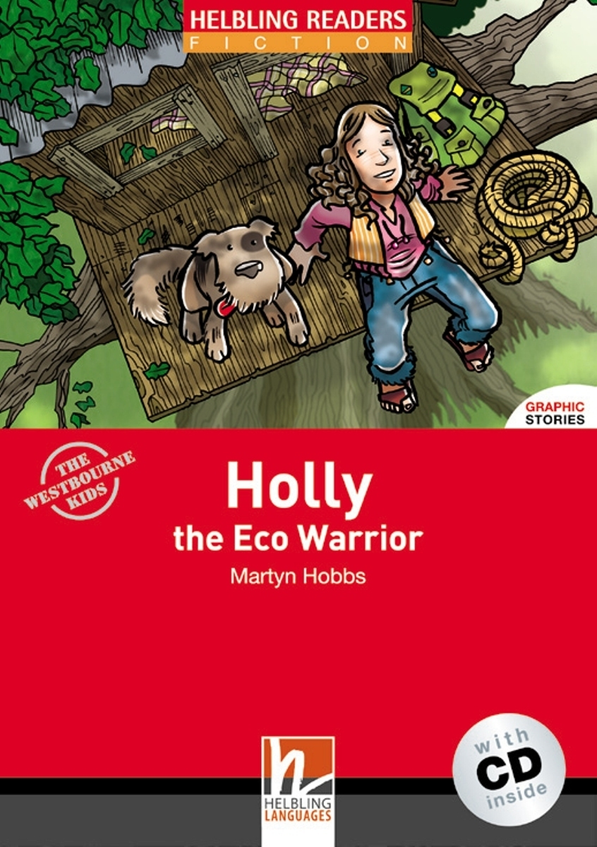 Holly the Eco Warrior + CD (Level 2) by Martyn Hobbs cd диск the doors when you re strange a film about the doors songs from the motion picture 1 cd