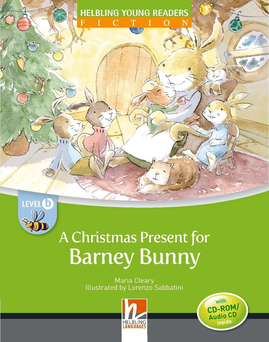 A Christmas Present for Barney Bunny: Level B (+ CD-ROM) a christmas carol and other christmas writings