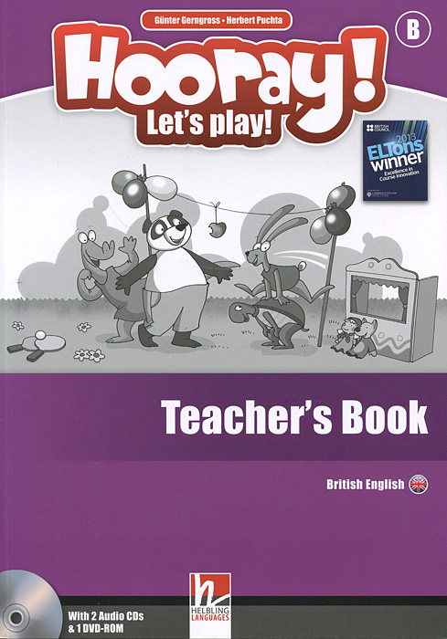 Hooray! Let's Play! Level B: Teacher's Book (+ 2 CD и DVD-ROM) hot spot level 3 teacher s book cd rom