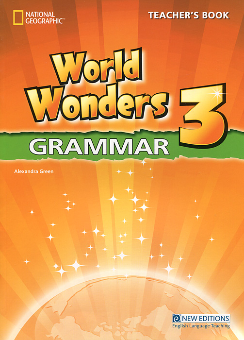 World Wonders 3: Grammar: Teacher's Book