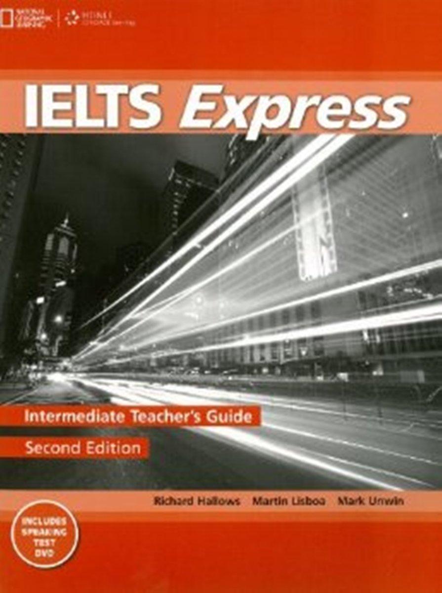IELTS Express Intermediate Teacher's Guide + DVD get ready for ielts workbook pre intermediate to intermediate ielts band 3 5 4 5
