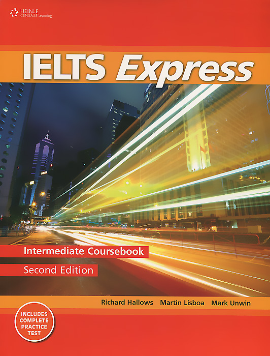 IELTS Express: Intermediate: Coursebook clutterbuck m gould p focusing on ielts general training practice tests with answer key 3cd